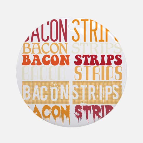 Bacon Strips Round Ornament