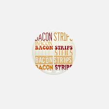 Bacon Strips Mini Button
