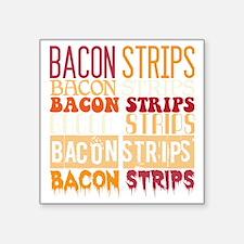 "Bacon Strips Square Sticker 3"" x 3"""