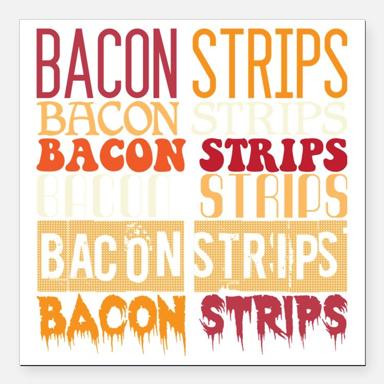 """Bacon Strips Square Car Magnet 3"""" x 3"""""""