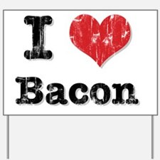 I Heart Bacon Yard Sign