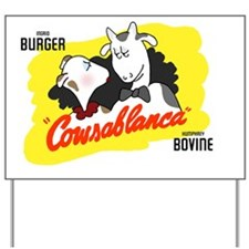 Cowsablanca Yard Sign
