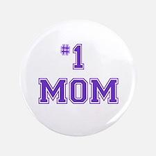 """#1 Mom in purple 3.5"""" Button"""