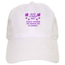 God Loves Me! Baseball Cap