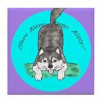 Siberian Husky Nonsense! Tile Coaster