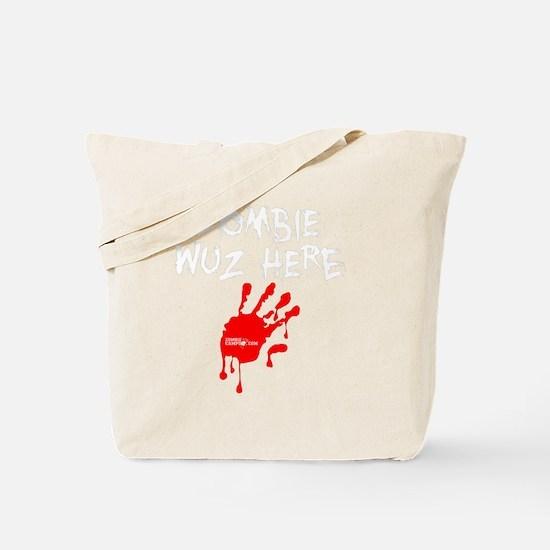 Zombie_Wuz_Here Tote Bag