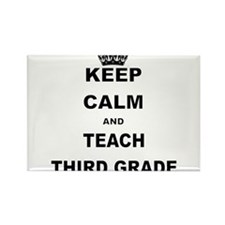 KEEP CALM AND TEACH THIRD GRADE Magnets