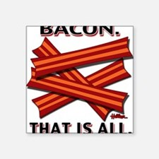 "baconthatisall-2011-poster Square Sticker 3"" x 3"""