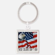 THESE COLORS DON'T RUN Square Keychain