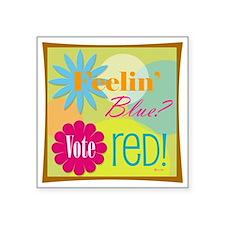 """Feelin Blue Square Sticker 3"""" x 3"""""""