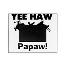 YEEHAWpapaw Picture Frame