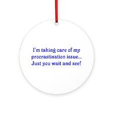 Procrastination Ornament (Round)