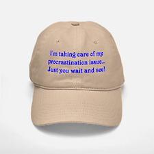 Procrastination Baseball Baseball Cap