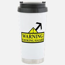 chokinghazard2 Travel Mug