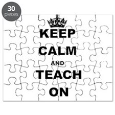 KEEP CALM AND TEACH ON Puzzle