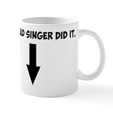 lead singer20 Mug