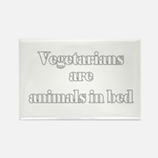 Vegetarians are animals in be Rectangle Magnet