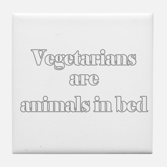 Vegetarians are animals in be Tile Coaster