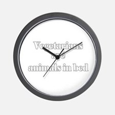 Vegetarians are animals in be Wall Clock