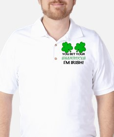 You bet I'm Irish T-Shirt