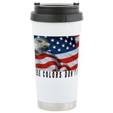 THESE COLORS DON'T RUN Travel Mug