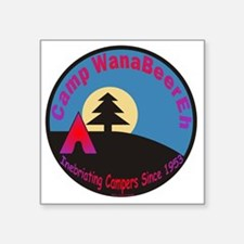 "Camp WanaBeerEh / Square Sticker 3"" x 3"""