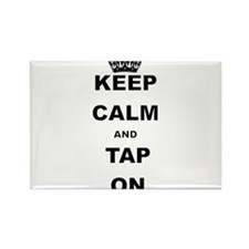 KEEP CALM AND TAP ON Magnets