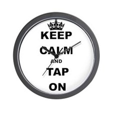 KEEP CALM AND TAP ON Wall Clock