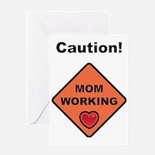 momworkingBIGG Greeting Card