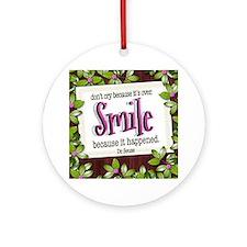 Smile Quote on Tile Coaster, Keepsa Round Ornament