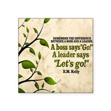 "Boss And Leader Quote on Ti Square Sticker 3"" x 3"""