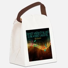 Without Laughter Quote on Tile Co Canvas Lunch Bag