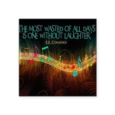 "Without Laughter Quote on T Square Sticker 3"" x 3"""