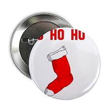 "Ho Ho Ho copy 2.25"" Button"