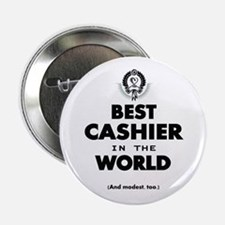 "The Best in the World – Cashier 2.25"" Button"