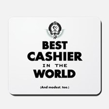 The Best in the World – Cashier Mousepad