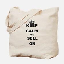 KEEP CALM AND SELL ON Tote Bag