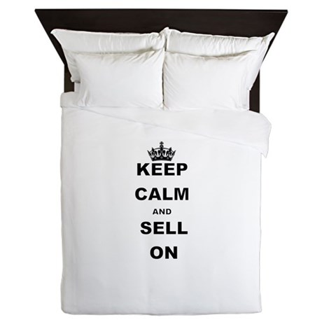 KEEP CALM AND SELL ON Queen Duvet