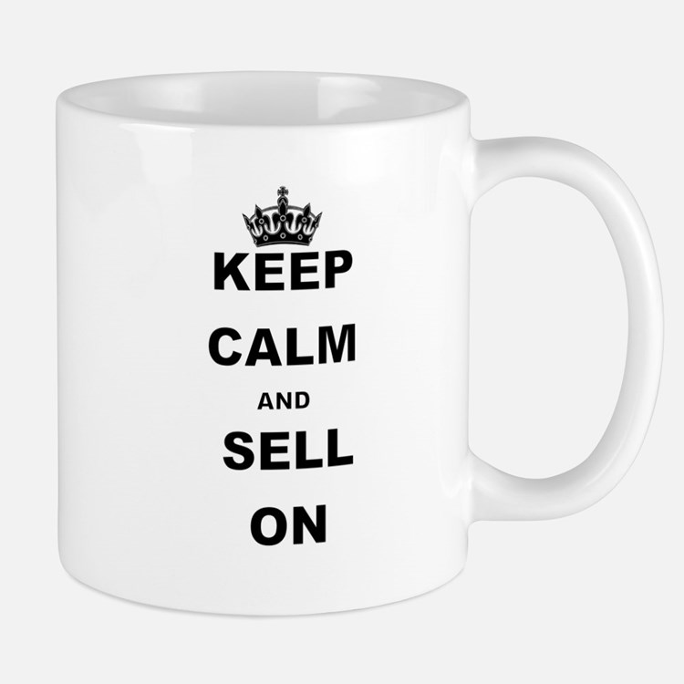 KEEP CALM AND SELL ON Mugs