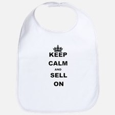KEEP CALM AND SELL ON Bib