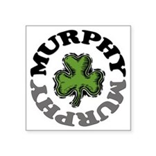 "MURPHY-001 Square Sticker 3"" x 3"""