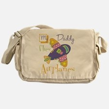 my daddy flies airplanes Messenger Bag
