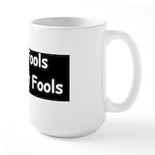 anti obama only fools re electddbump Mug