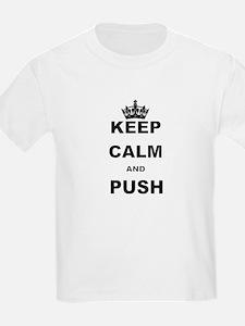 KEEP CALM AND PUSH T-Shirt