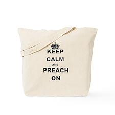 KEEP CALM AND PREACH ON Tote Bag