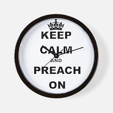 KEEP CALM AND PREACH ON Wall Clock
