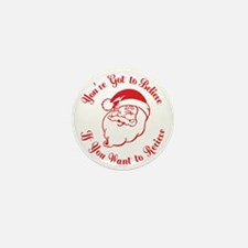 Santa Believe for Dark Shirt_JUST RED_ Mini Button