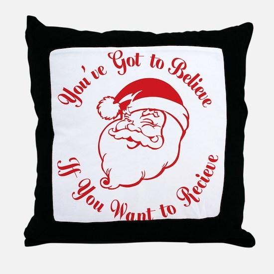 Santa Believe for Dark Shirt_JUST RED Throw Pillow
