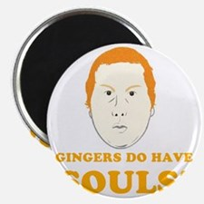 gingers-do-have-souls Magnet