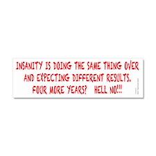 Insanity4Yrs Car Magnet 10 x 3